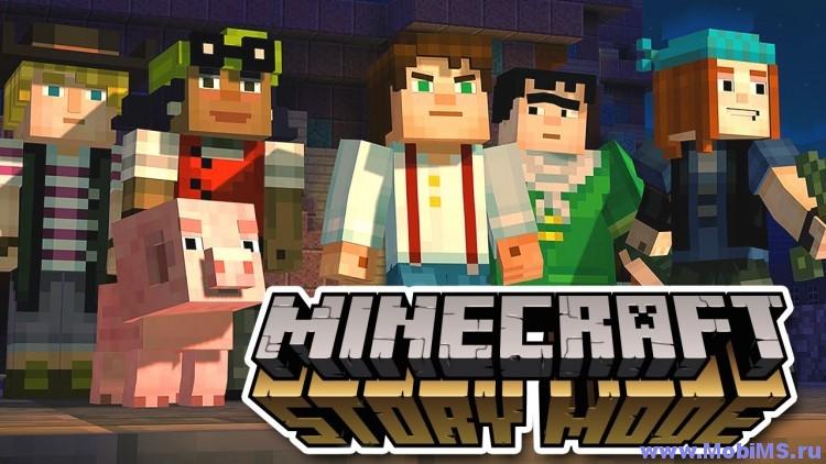 Игра Minecraft: Story Mode для Android
