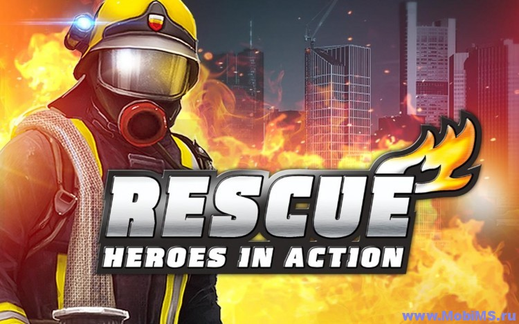 Игра RESCUE: Heroes in Action для Android