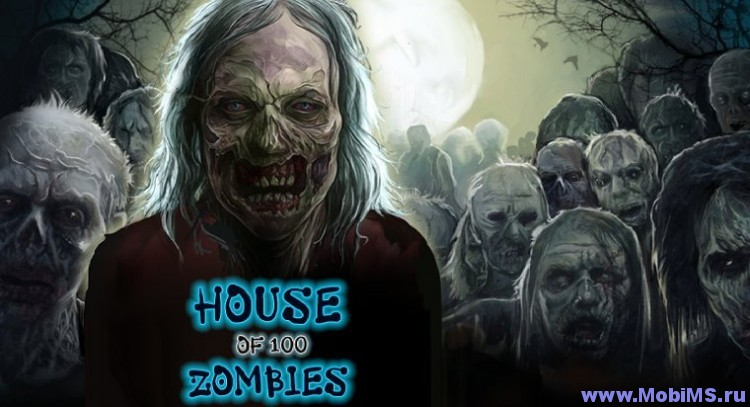 Игра House of 100 Zombies для Android