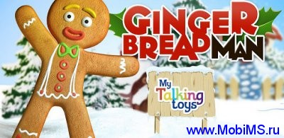 Talking Gingerbread Man v1.0.0 для Android
