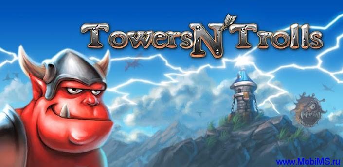 Игра Towers N Trolls v1.4.2 для Android