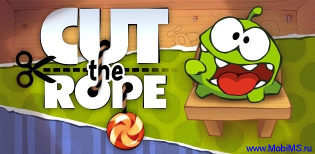 Игра Cut the Rope / Cut the Rope HD версия 1.4 для Android