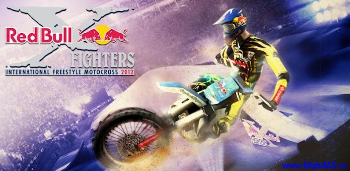 Игра RED BULL X-FIGHTERS 2012 версии 1.0.3 для Android