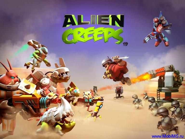 Игра Alien Creeps TD + МОД много денег для Android