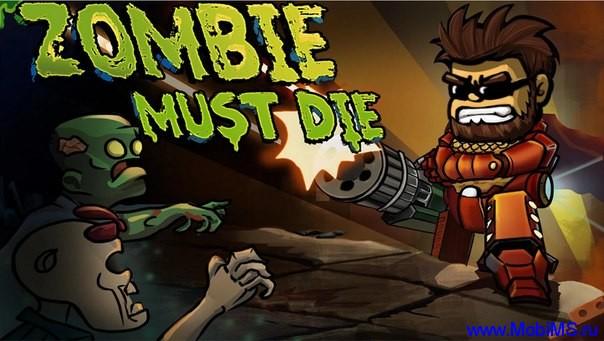 Игра Zombie Must Die для Android
