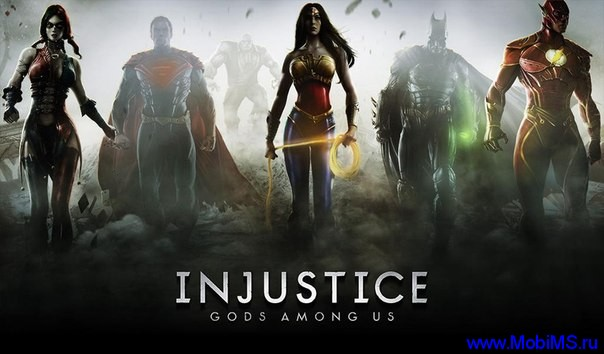 Игра Injustice: Gods Among Us для Android