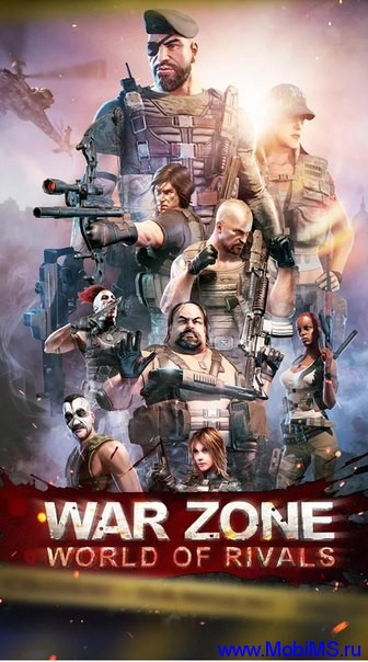 Игра War Zone: World of Rivals для Android