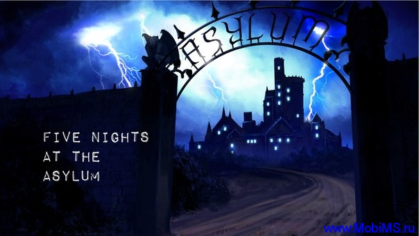 Игра Five Nights at the Asylum для Android