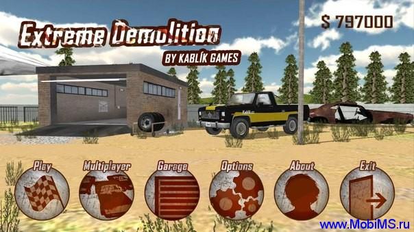Игра Extreme Demolition + МОД много денег для Android
