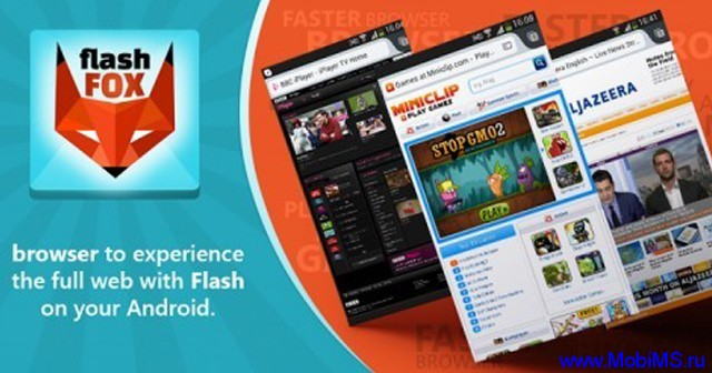 Браузер Flashfox с поддержкой flash player для Android