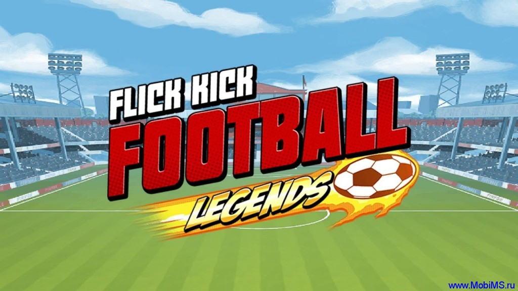 Игра Flick Kick Football Legends для Android