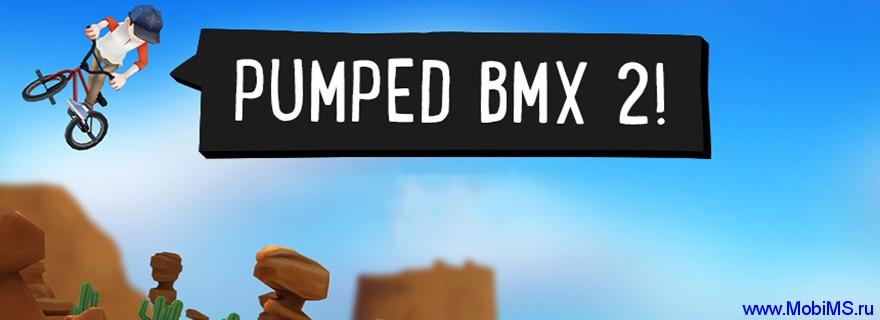 Игра Pumped BMX 2 для Android