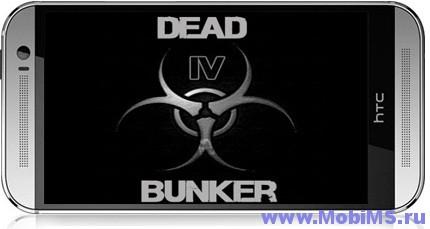Игра Dead Bunker 4 + Мод на валюту для Android