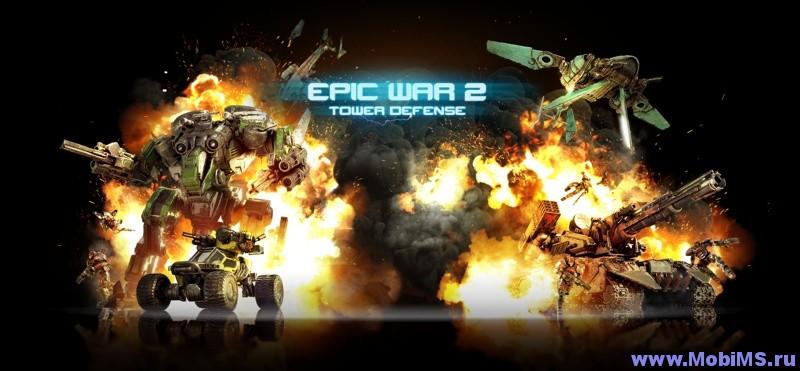 Игра Epic War TD 2 для Android