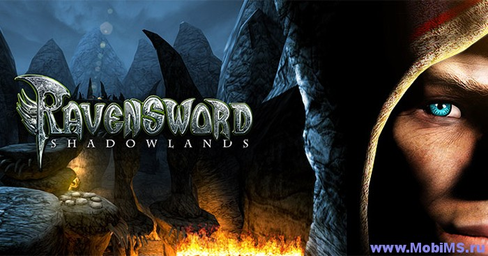 Игра Ravensword: Shadowlands - Русская версия для Android