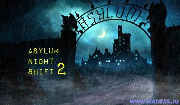 Игра Asylum Night Shift 2 + МОД все открыто для Android