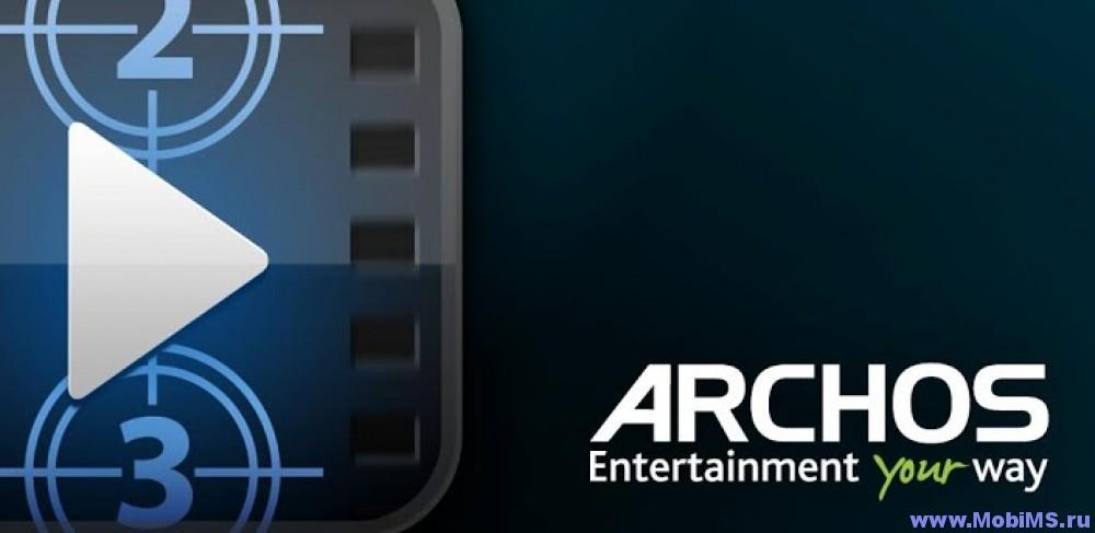 Приложение Archos Video Player - Полная версия для Android
