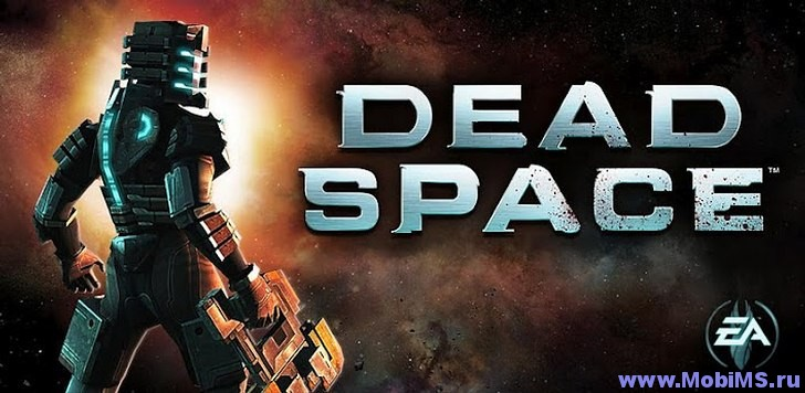 Игра Dead Space для Android