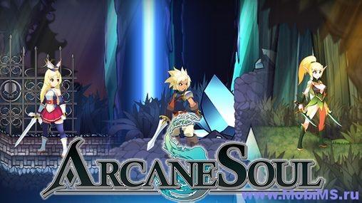 Игра Arcane Soul + Мод на валюту для Android