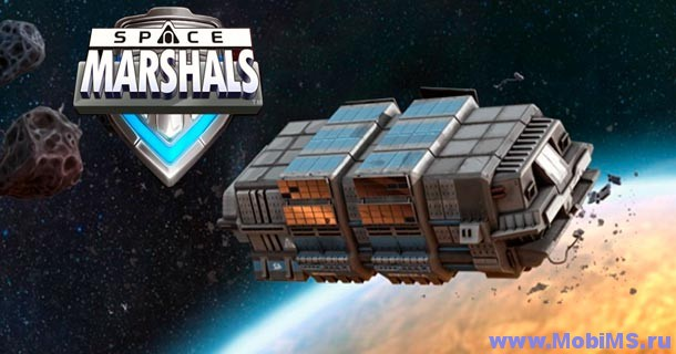 Игра Space Marshals для Android