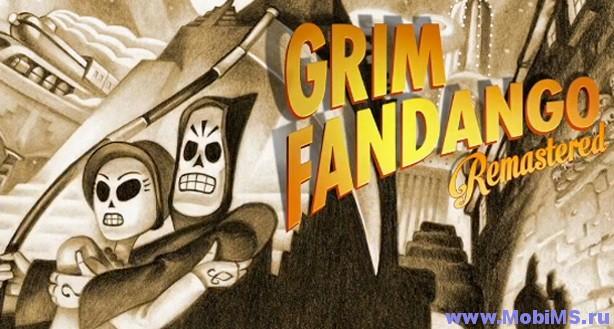 Игра Grim Fandango Remastered для Android