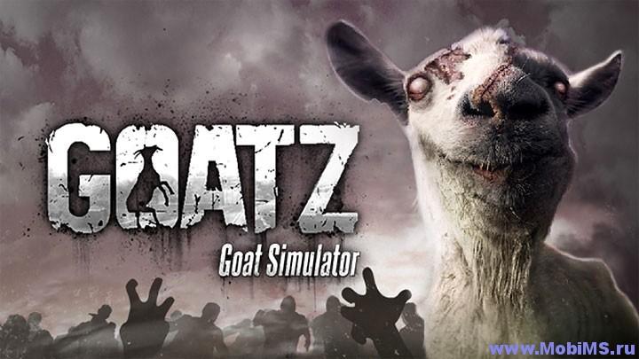 Игра Goat Simulator GoatZ - симулятор зомби-козла для Android