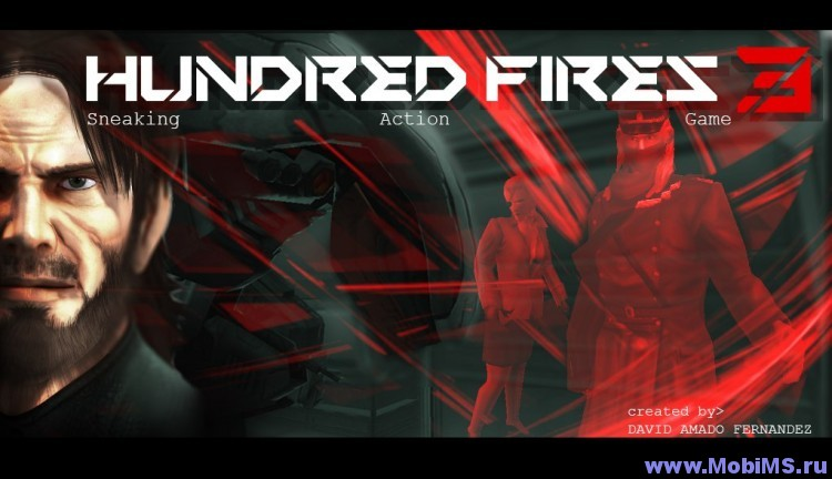 Игра HUNDRED FIRES 3 Sneak & Action для Android