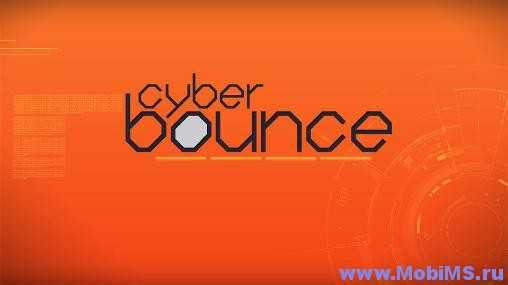 Игра Cyber Bounce для Android