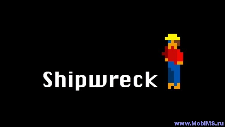 Игра Shipwreck для Android