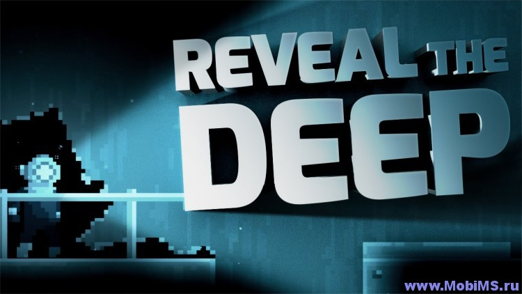 Игра Reveal the Deep для Android