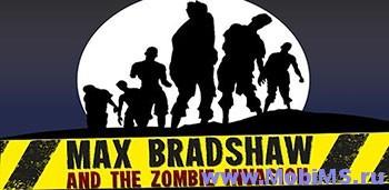 Игра Max Bradshaw: Zombie Invasion для Android