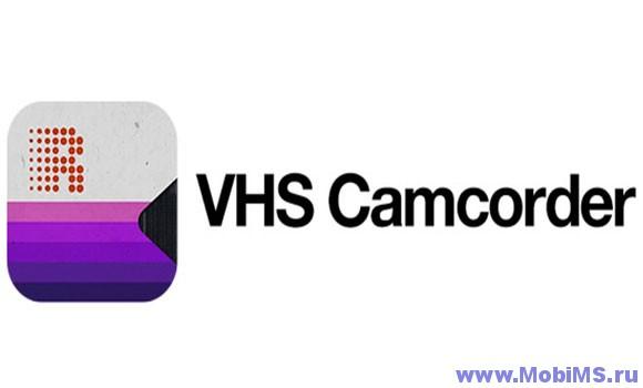 Приложение VHS Camcorder для Android