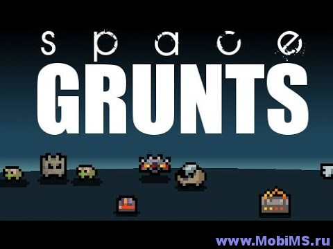 Игра Space Grunts для Android
