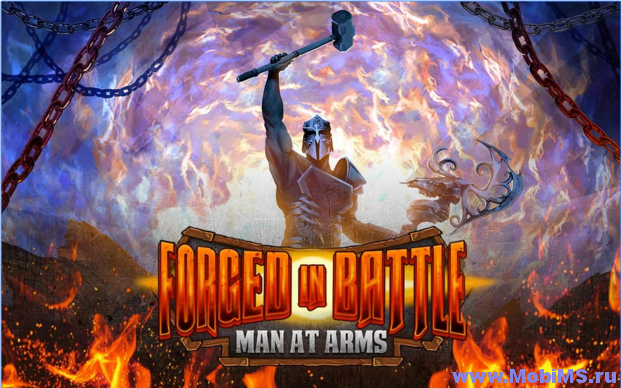 Игра Forged in Battle: Man at Arms для Android