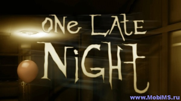 Игра One Late Night: Mobile для Android