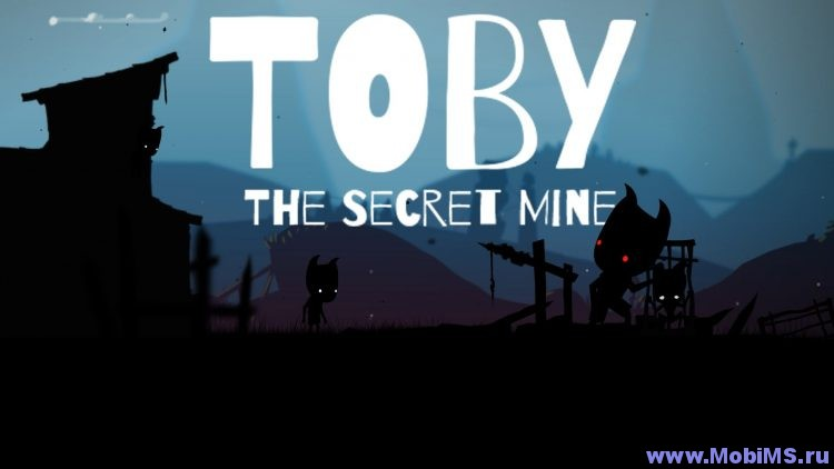 Игра Toby: The Secret Mine для Android