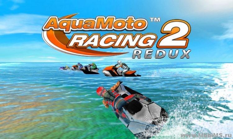 Игра Aqua Moto Racing 2 Redux для Android