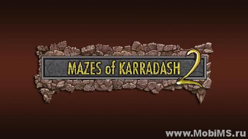 Игра Mazes of Karradash 2 для Android