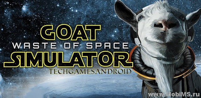 Игра Goat Simulator Waste of Space для Android