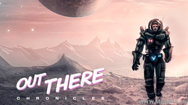 Игра Out There Chronicles для Android