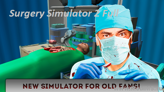 Игра Surgery Simulator 2 Full для Android