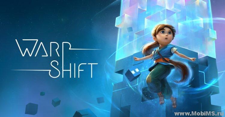 Игра Warp Shift + Мод на подсказки для Android