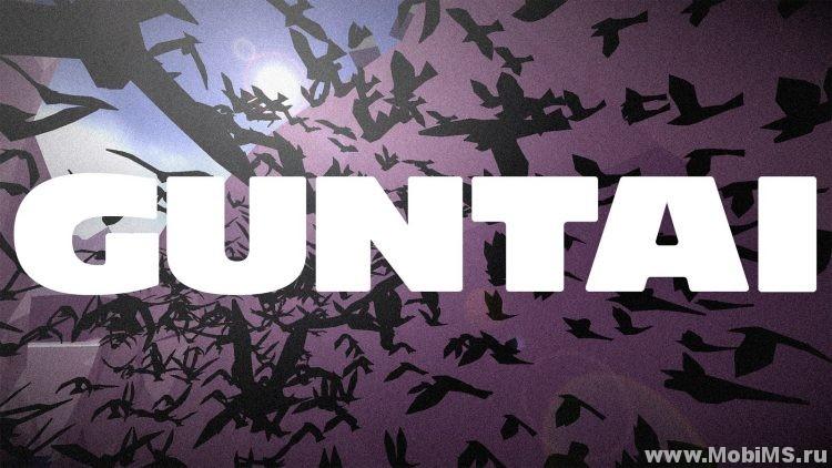 Игра GUNTAI для Android