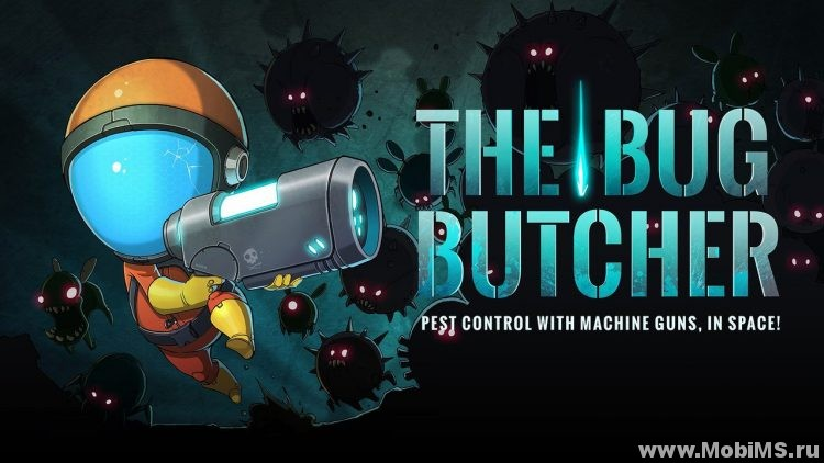 Игра The Bug Butcher для Android