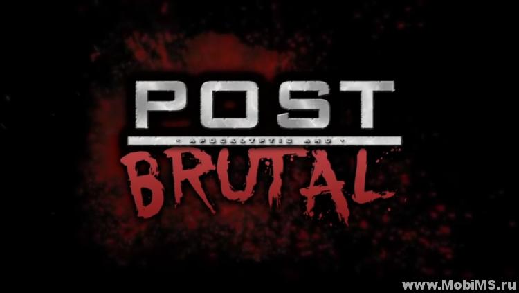 Игра Post Brutal - Premium версия для Android