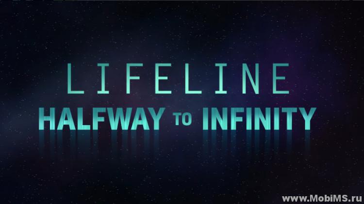 Игра Lifeline: Halfway to Infinity для Android