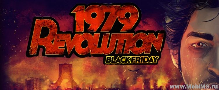 Игра 1979 Revolution: Black Friday для Android