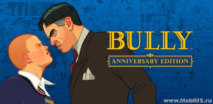 Игра Bully: Anniversary Edition для Android
