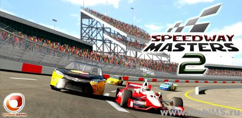 Игра Speedway masters 2 для Android
