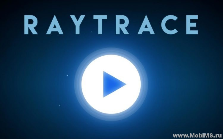 Игра Raytrace для Android
